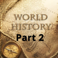 World History Course: Part 2