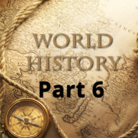 World History Video Course: Part 6
